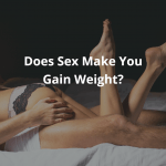 does sex makes you gain weight?