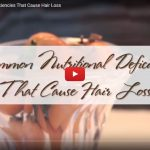 5 Common Nutritional Deficiencies That Cause Hair Loss